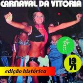 Carnaval da Vitória - 1971 de Various Artists