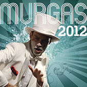 Murgas 2012 by Various Artists