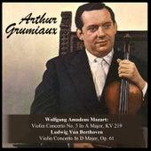 Wolfgang Amadeus Mozart: Violin Concerto No. 5 In A Major, KV 219 / Ludwig Van Beethoven: Violin Concerto In D Major, Op. 61 by Arthur Grumiaux