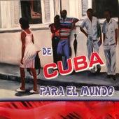 De Cuba para el Mundo de Various Artists