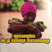 Recuerdos de la Sonora Matancera de Various Artists