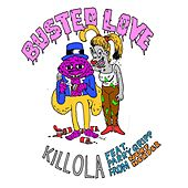 Busted Love (feat. Parry Gripp) by Killola
