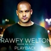 Quem Eu Sou (Playback) by Rawfy Welton