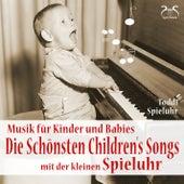 Die schönsten Children's Songs mit der kleinen Spieluhr - Musik für Kinder und Babies von Toddi Spieluhr