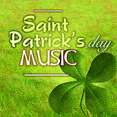 Saint Patrick's Day Music - Traditional Irish Celtic Harp Music, Folk Melodies from Ireland by Various Artists