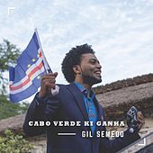 Cabo Verde Ki Ganha by Gil Semedo