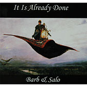 It Is Already Done by Barb