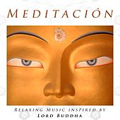Meditación - Relaxing Music inspired by Lord Buddha de Various Artists