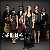 Waiting for Love von Carte Blanche