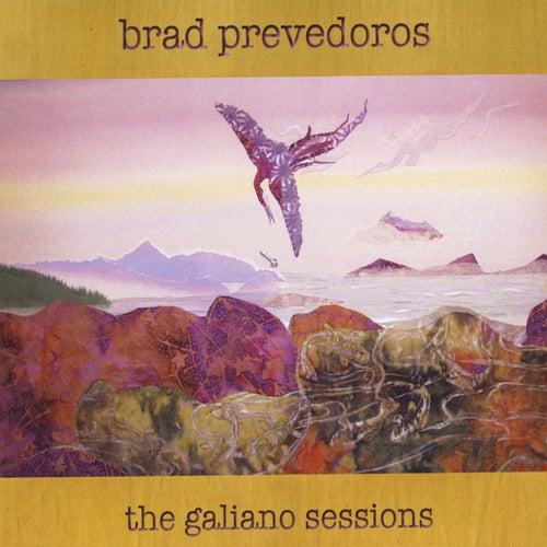 The Galiano Sessions by Brad Prevedoros