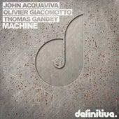 Machine by John Acquaviva