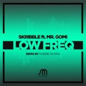 Low Freq (feat. Gomi) de DJ Skribble