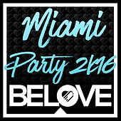 BeLove Miami Paty 2K16 - EP von Various Artists