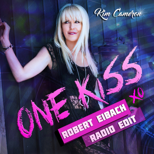 One Kiss Robert Eiback Radio Edit by Kim Cameron