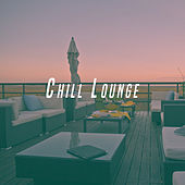 Chill Lounge by Various Artists