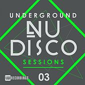 Underground Nu-Disco Sessions, Vol. 3 - EP by Various Artists
