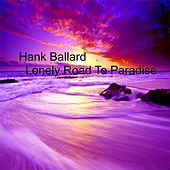 Lonely Road To Paradise de Hank Ballard