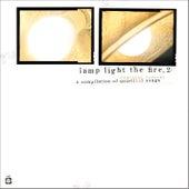 Lamp Light the Fire, Vol 2: A Compilation of Quiet de Various Artists