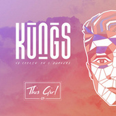 This Girl - EP von Kungs