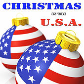 Christmas in the U.S.A.  - Last Christmas, All I Want for Christmas and Many More by Christmas