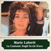 La cantante dagli occhi d'oro (In italiano) van Marie Laforêt