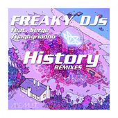 History (Remixes) by Freaky DJ's