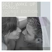 Best Wake up Songs: Lounge Edition, Vol. 3 von Various Artists