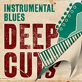Instrumental Blues Deep Cuts de Various Artists