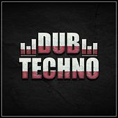 Dub Techno by Various Artists
