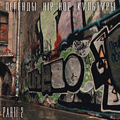 Legends of Hip-Hop Culture, Pt. 2 by Various Artists