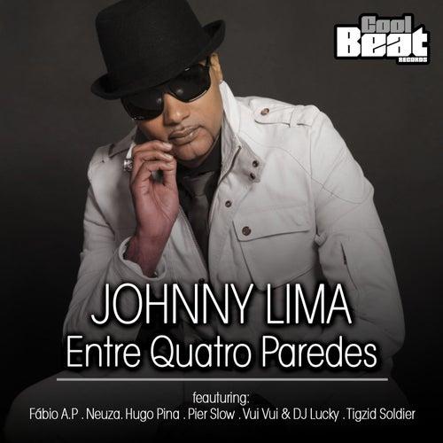 Entre Quatro Paredes by Johnny Lima