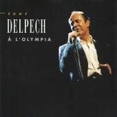 Tout Delpech à L'Olympia (Live) de Michel Delpech
