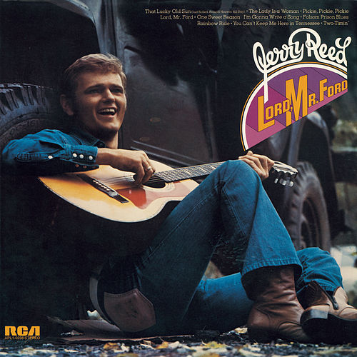 Lord, Mr. Ford by Jerry Reed