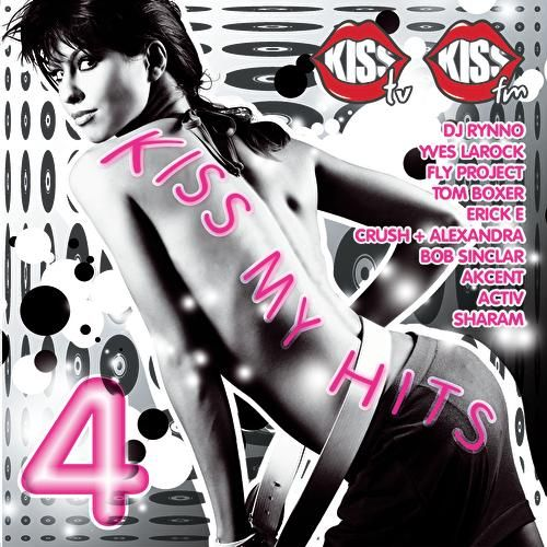 Kiss My Hits 4 by Various Artists