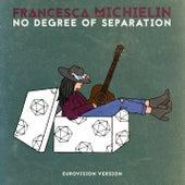 No Degree of Separation (Eurovision Version) de Francesca Michielin
