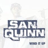 Wind It Up by San Quinn