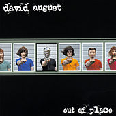 Out of Place by David August