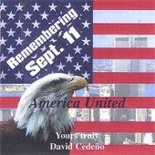 America United [Remembering 911] by David Cedeño