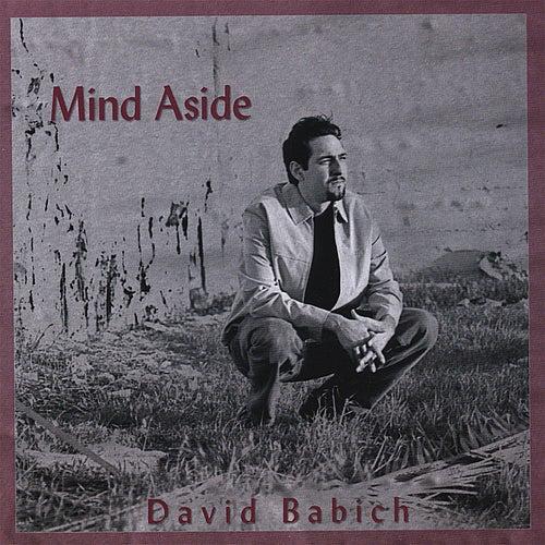 Mind Aside by David Babich