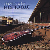 Fade to Blue by Dave Sadler