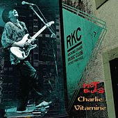 Hot Blues at the Rocking Chair by Charlie Vitamine