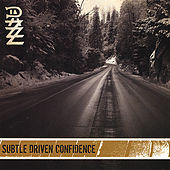 Subtle Driven Confidence von Dazz