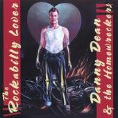 The Rockabilly Lover von Danny Dean & The Homewreckers
