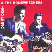 Move It von Danny Dean & The Homewreckers