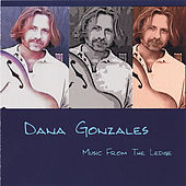 Music From the Ledge van Dana Gonzales