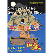 Stories of the Strange and Silly by Daffy Dave