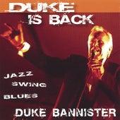 Duke Is Back de Duke Bannister