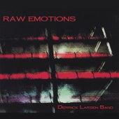 Raw Emotions de Derrick Larsen