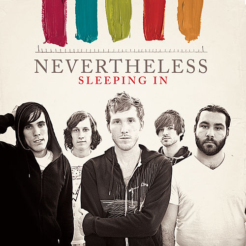 Sleeping In by Nevertheless