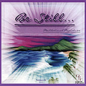 Be Still... Meditational Mininstries von Debbie